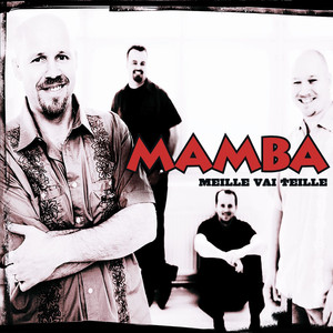 Meille vai teille - Mamba