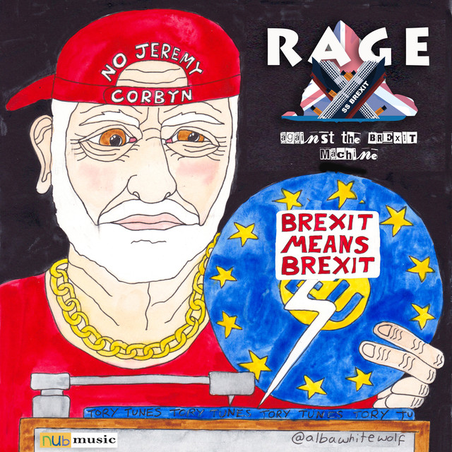 Rage Against The Brexit Machine