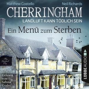 Cherringham - Landluft kann tödlich sein, Folge 28: Ein Menü zum Sterben (Ungekürzt) Audiobook