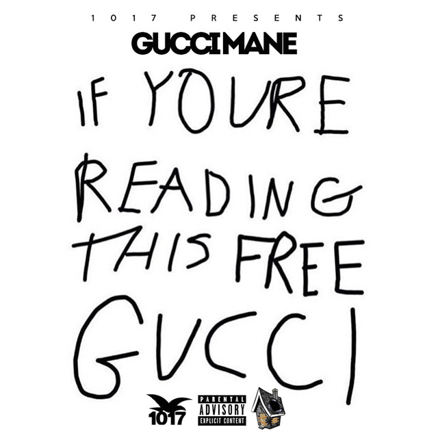 If Your Reading This Free Gucci Albumcover
