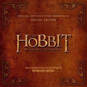 The Hobbit: An Unexpected Journey - Original Motion Picture Soundtrack - Special Edition - The Hobbit