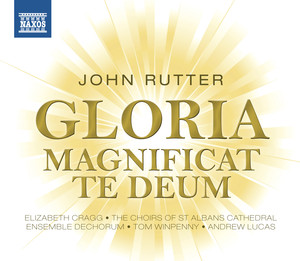 Rutter: Gloria - Magnificat - Te Deum Albumcover