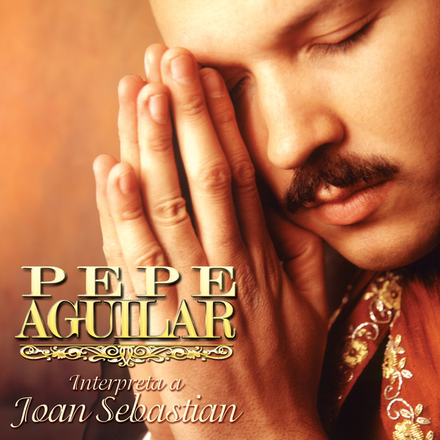 Pepe Aguilar Interpreta a Joan Sebastian