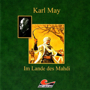 Im Lande des Mahdi III - Im Sudan Hörbuch kostenlos