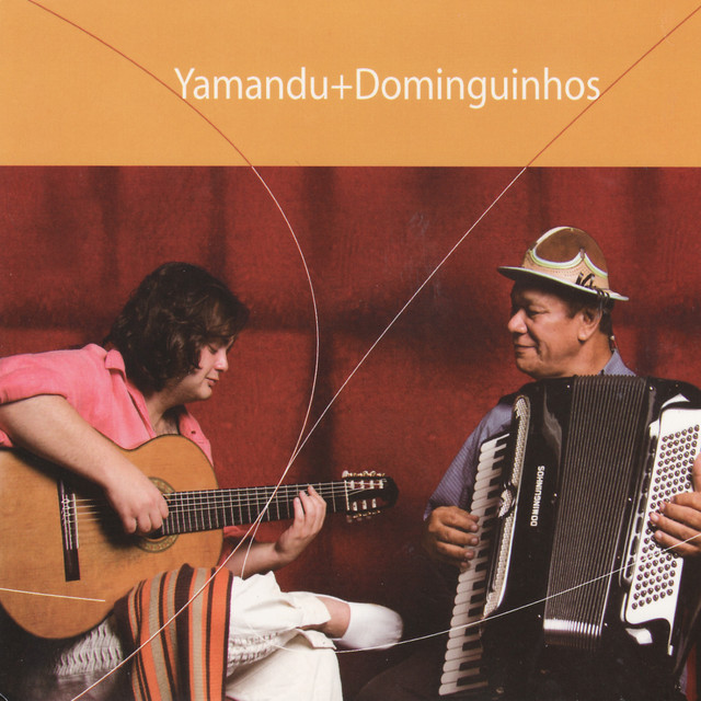 Yamandu + Dominguinhos
