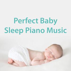 Perfect Baby Sleep Piano Music album