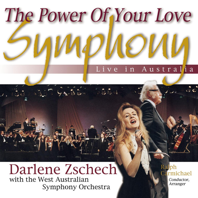 The Power of Your Love Symphony (Live in Australia) Albumcover