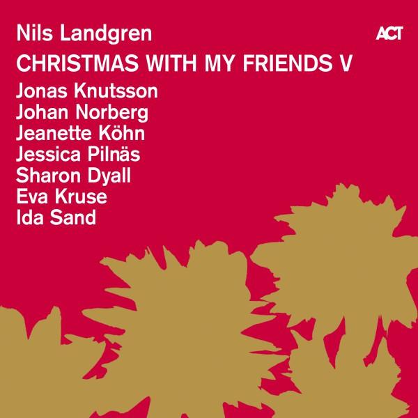Skivomslag för Nils Landgren: Christmas With My Friends V