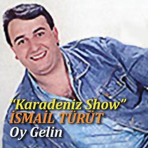 Oy Gelin (Karadeniz Show) Albümü