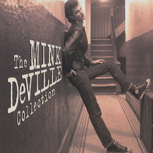 Cadillac Walk: The Mink Deville Collection album