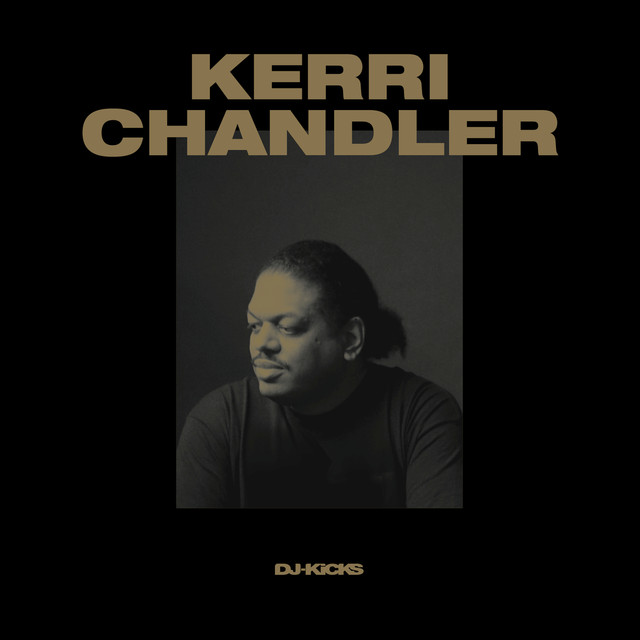 DJ-Kicks (Kerri Chandler) [Mixed Tracks]