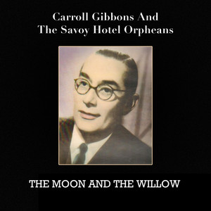Carroll Gibbons, The Savoy Hotel Orpheans Do I Love You? cover