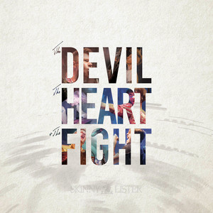 The Devil, the Heart & The Fight album