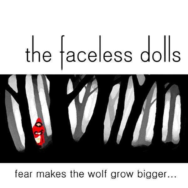 Fear Makes the Wolf Grow Bigger...