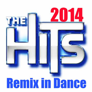 The Hits 2014: Remix in Dance album
