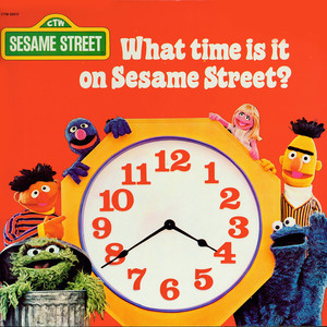 Sesame Street: What Time Is It On Sesame Street? - Sesame Street