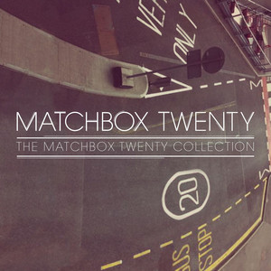 The Matchbox Twenty Collection - Matchbox 20