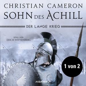 Teil 1 von 2 - Der lange Krieg: Sohn des Achill (Ungekürzt) Audiobook