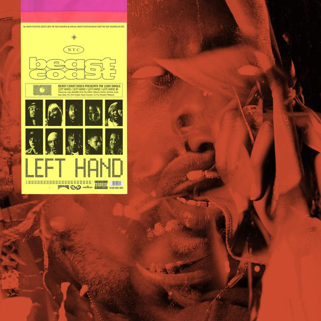 Left Hand (feat. Joey Bada$$, Flatbush Zombies, The Underachievers, Kirk Knight, Nyck Caution, CJ Fly)