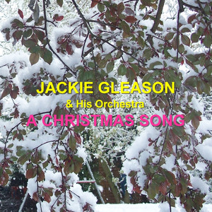 Jackie Gleason I'll Be Home For Christmas / Baby, It's Cold Outside (Medley) - 1996 - Remaster cover