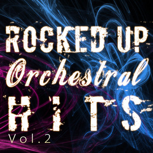 Rocked Up Orchestral Hits - Vol. 2 Albumcover