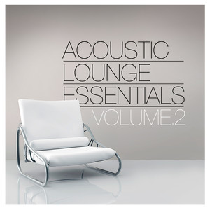 Acoustic Lounge Essentials, Vol.2