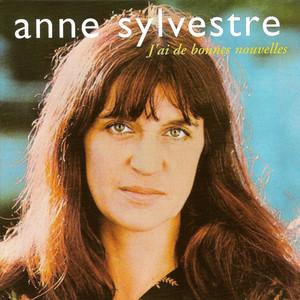 J'ai de bonnes nouvelles  - Anne Sylvestre