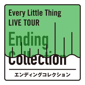 Every Little Thing LIVE TOUR エンディングコレクション album