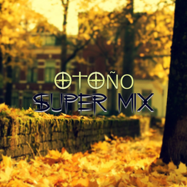 Album cover for Otoño (Super Mix) by DJ Kbz