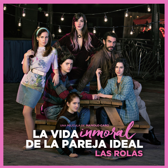La Vida Inmoral de la Pareja Ideal Soundtrack