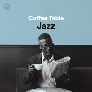 Coffee Table Jazz On Spotify