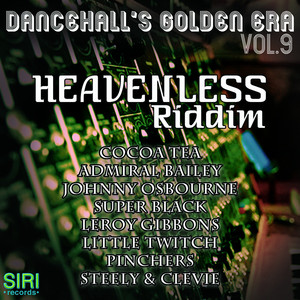 Dancehall's Golden Era Vol.9 - Heavenless Riddim