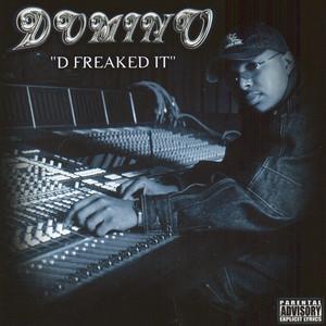 D-Freaked It album