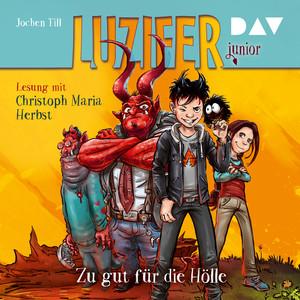 Luzifer Junior, Teil 1: Zu gut für die Hölle Hörbuch kostenlos