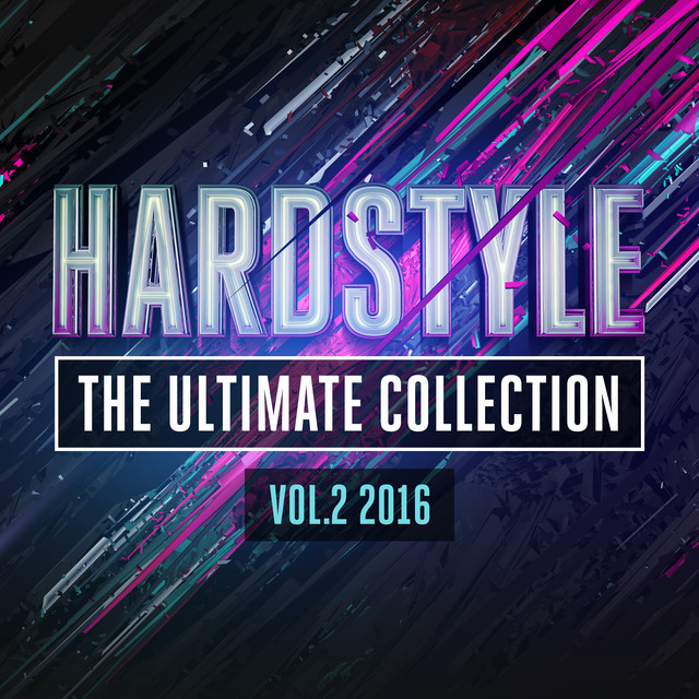 Hardstyle: The Ultimate Collection, Vol. 2 2016