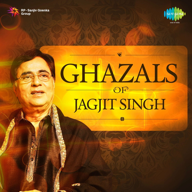 Main Woh Duniya Hoon Mp3 Songspk: Ghazals Of Jagjit Singh By Jagjit Singh On Spotify
