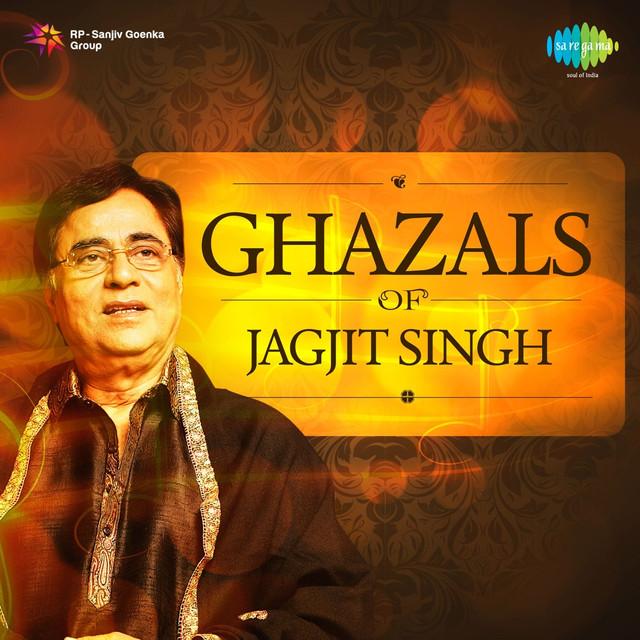 Main Woh Duniya Hoon Mp3 Songs Wapin: Ghazals Of Jagjit Singh By Jagjit Singh On Spotify