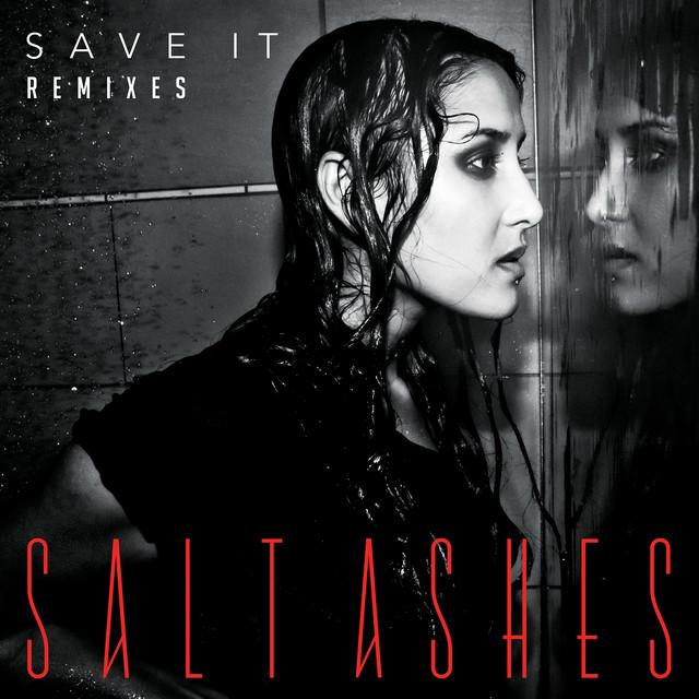 Save It (Remixes)