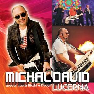 Michal David - Lucerna