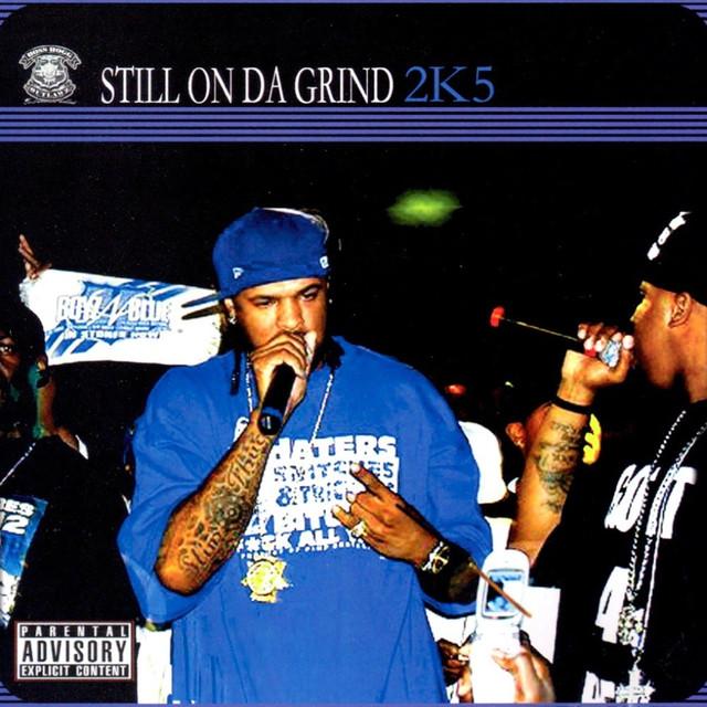 Still On Da Grind 2K5