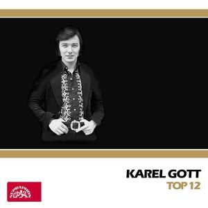 Karel Gott - Top 12 (+ bonus Jdi za štěstím)