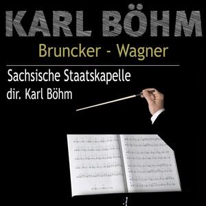 Karl Böhm - Bruckner, Wagner Albumcover
