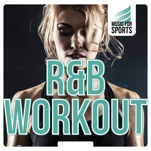 Music for Sports: R&B Workout Albumcover