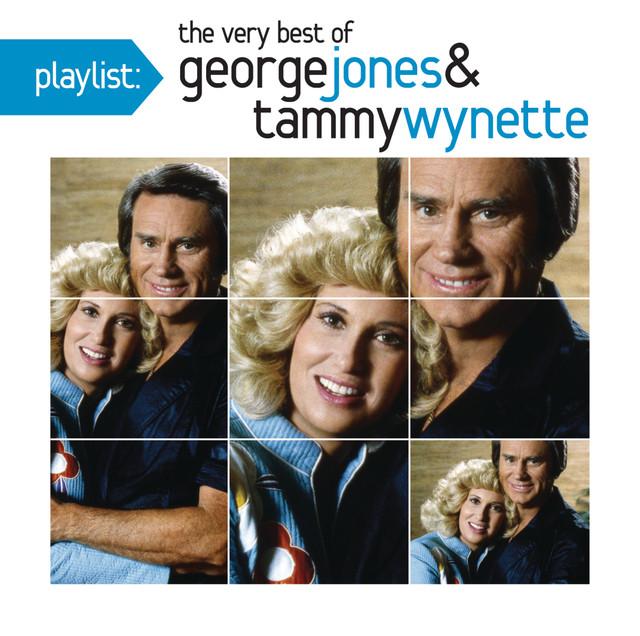 Playlist: The Very Best of George Jones & Tammy Wynette