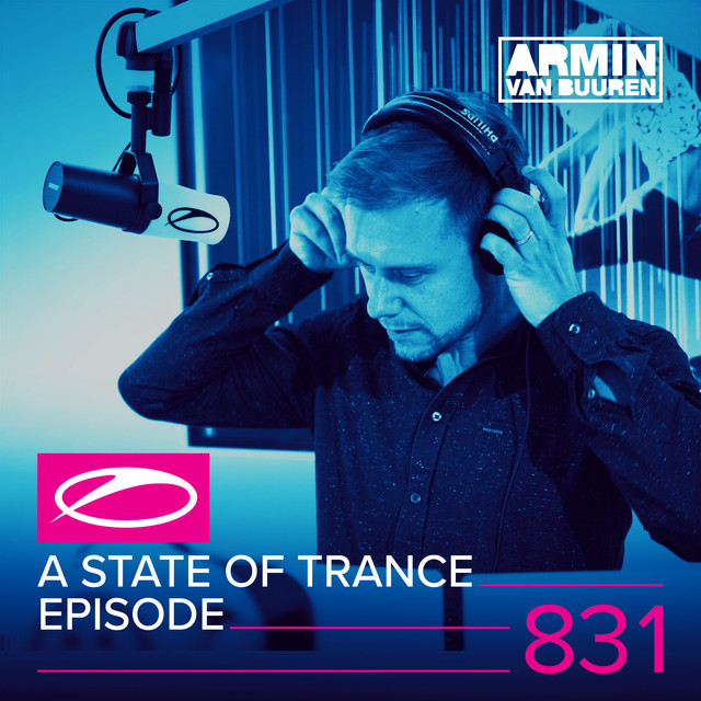 Album cover for A State Of Trance Episode 831 by Armin van Buuren