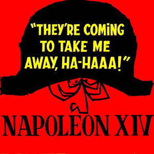 Napoleon XIV They're Coming to Take Me Away cover