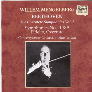 Mengelberg Conducts Beethoven, Vol. 3 Albümü