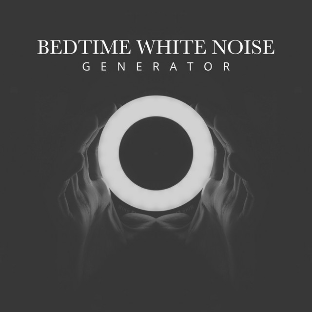 Bedtime White Noise Generator by Nature Sounds Relaxation