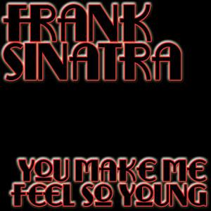 You Make Me Feel So Young album
