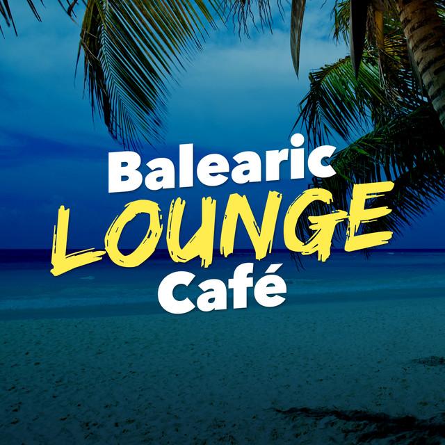 Balearic Lounge Café